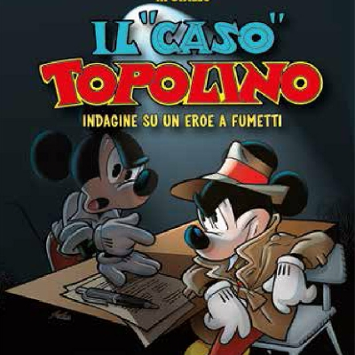 """Mostra """"Il caso Topolino"""""""